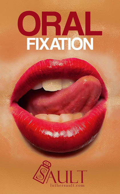 Oral Fixation, Short Story
