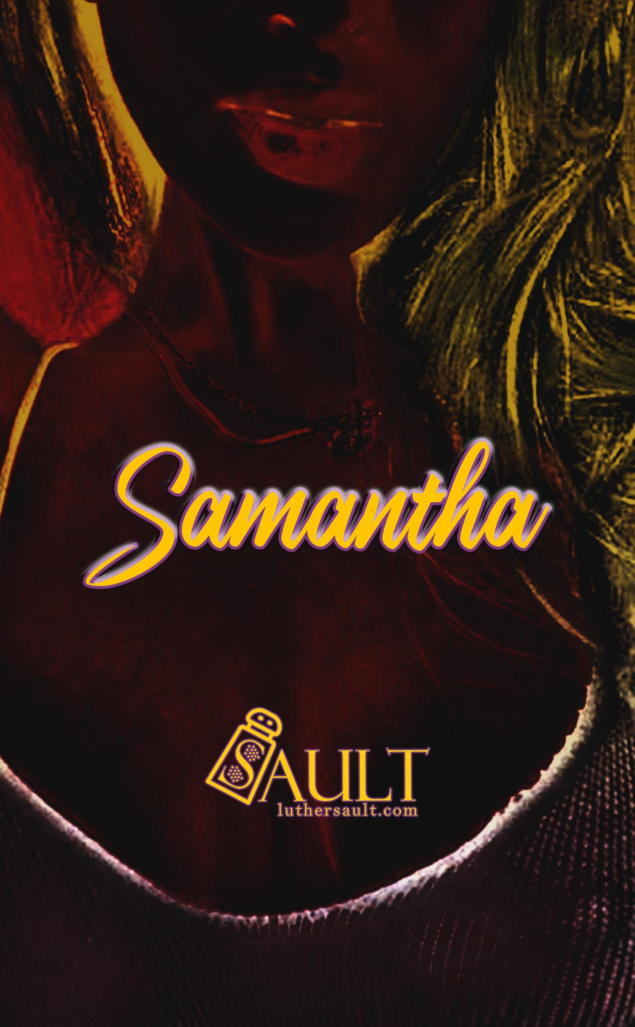 Samantha, Sisters Story