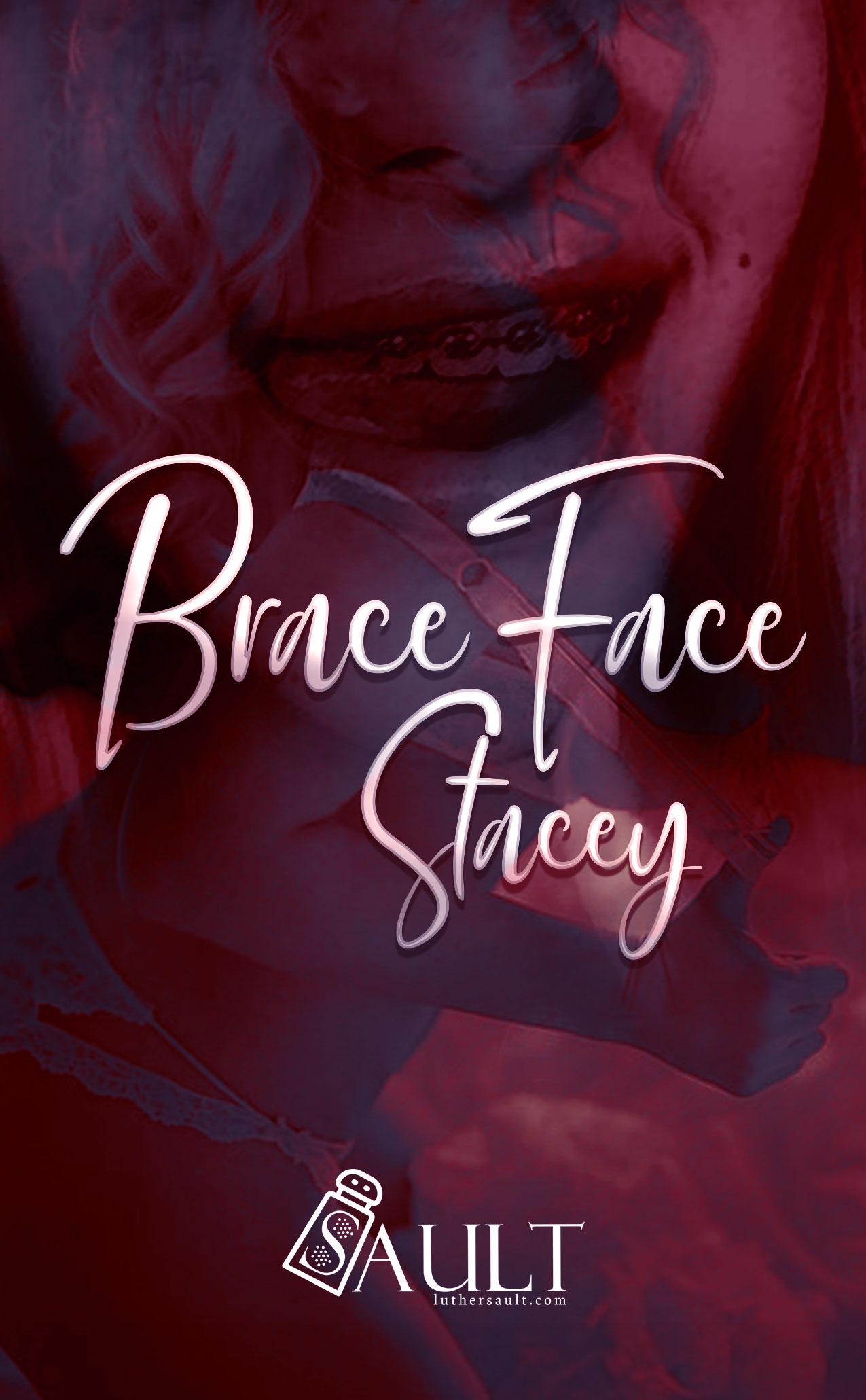 Braced Faced Stacy, Original Cover 2